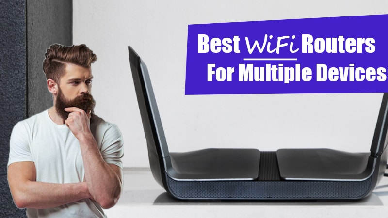 best wireless routers for multiple devices