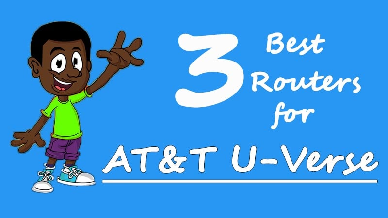 best routers for at&t u-verse